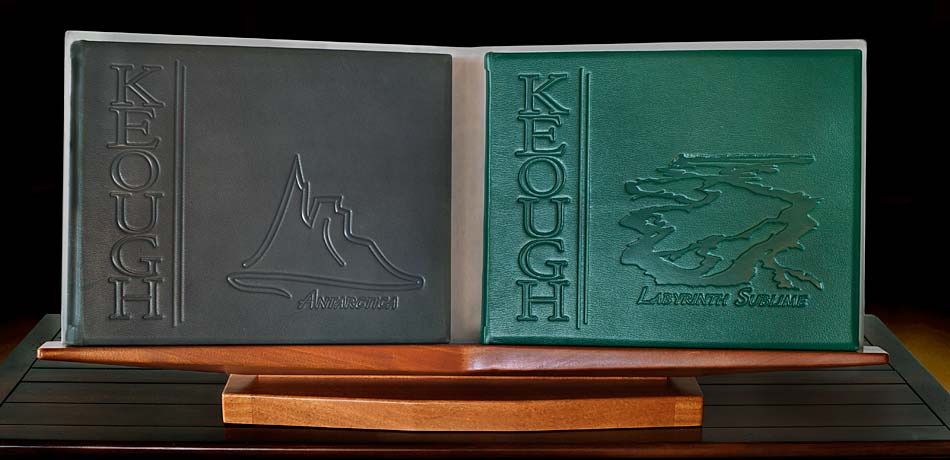 Pat and Rosemarie Keough's full-leather bound portfolios, ANTARCTICA and LABYRINTH SUBLIME: THE INSIDE PASSAGE